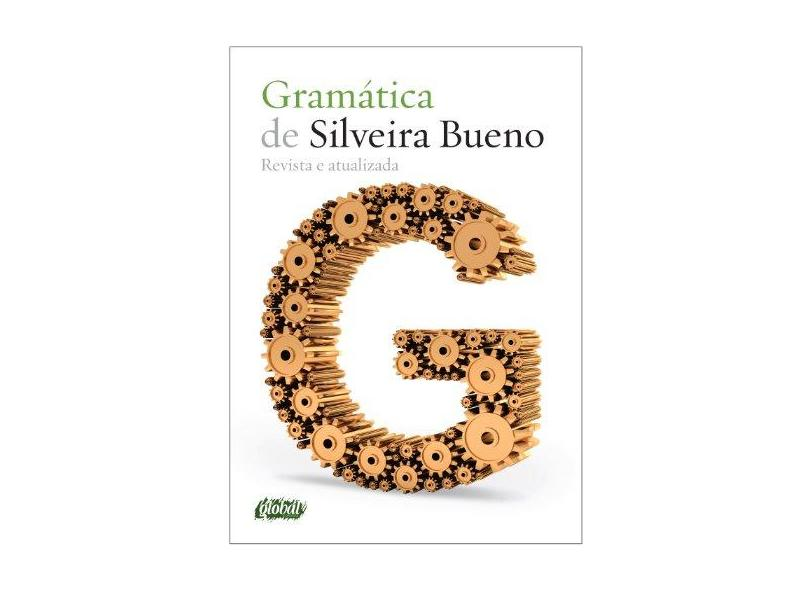 Gramática de Silveira Bueno - 20ª Ed. 2014 - Bueno, Silveira - 9788526020061