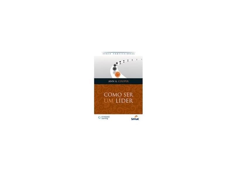 Como Ser Um Líder - Série Profissional - Cooper, Ann A. - 9788522114337