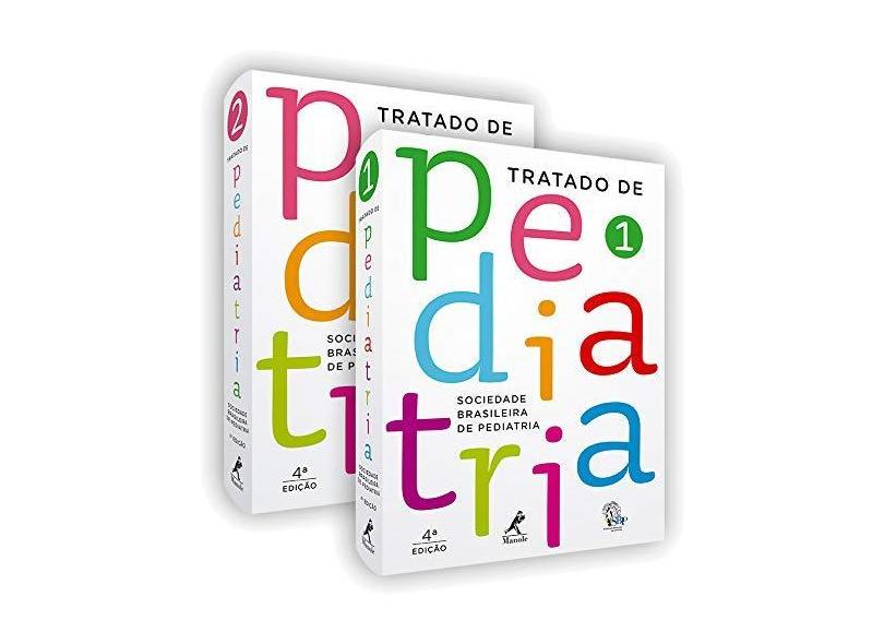 TRATADO DE PEDIATRIA: 2 VOLUMES - SOCIEDADE BRASILEIRA DE PEDIATRIA - Burns, Dennis Alexander Rabelo / Campos Junior, Dioclecio / Silva, Luciana Rodrigues - 9788520446126