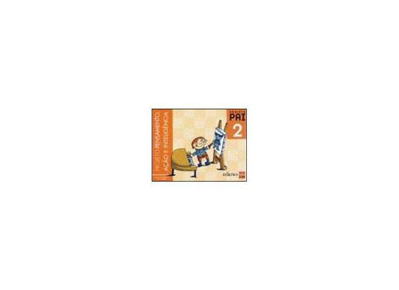 Projeto Pai - Pensamento, Ação e Inteligência 2 - Marian Baqués - 9788598457475