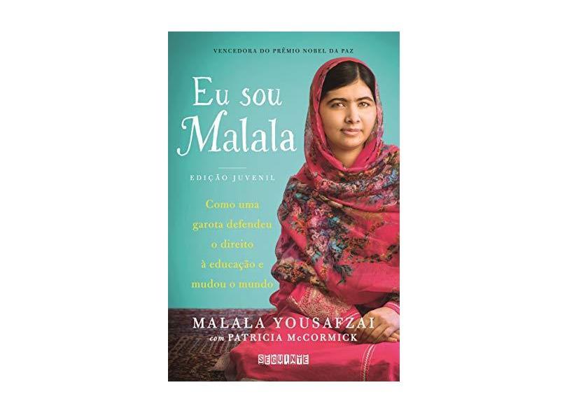 Eu Sou Malala - Como Uma Garota Defendeu O Direito À Educação E Mudou O Mundo - Yousafzai, Malala - 9788565765626