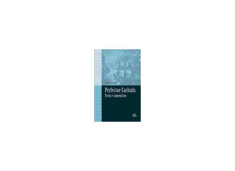 Perfectae Caritatis - Nao Consta - 9788535632866