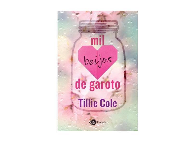 Mil Beijos De Garoto - Cole, Tillie - 9788542209822