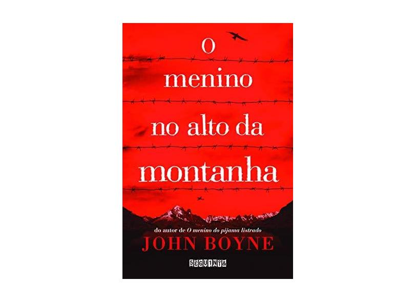 O Menino No Alto Da Montanha - John Boyne - 9788555340123