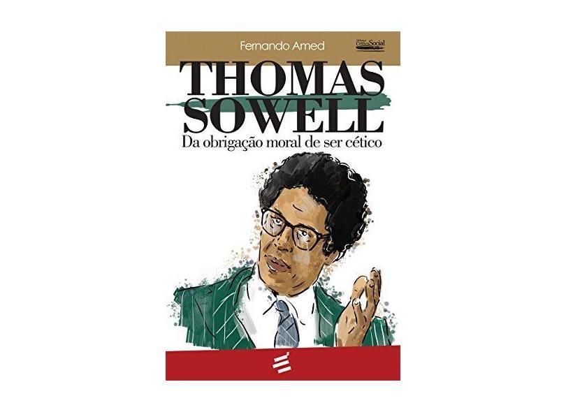 Thomas Sowell - Fernando Amed - 9788580332315