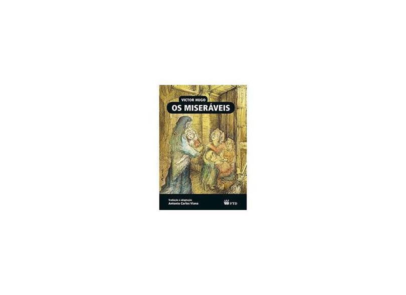 Os Miseráveis - Almanaque Dos Clássicos da Literatura Universal - Victor Hugo; Victor Hugo - 9788532286000