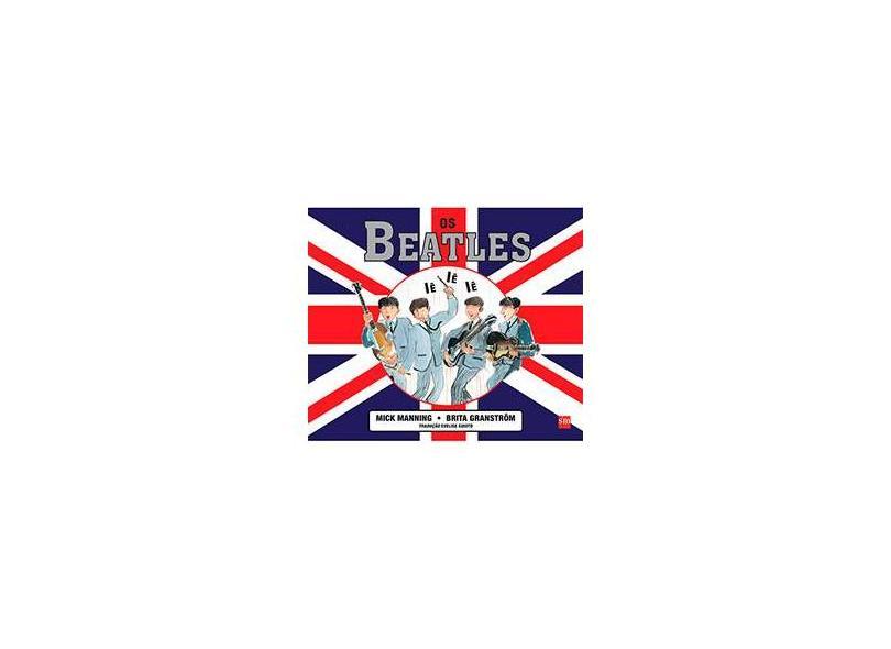 Os Beatles - Maning, Mick - 9788541803373