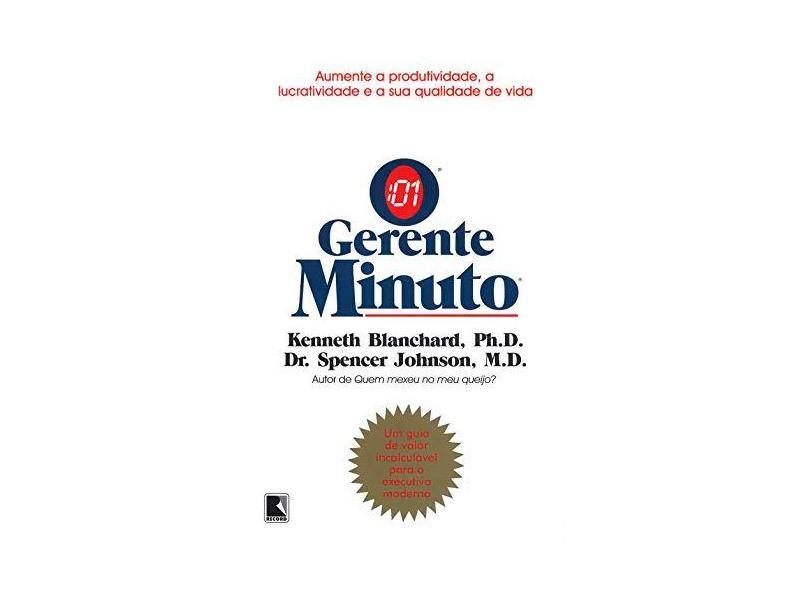 O Gerente Minuto - Blanchard, Kenneth H. - 9788501021793