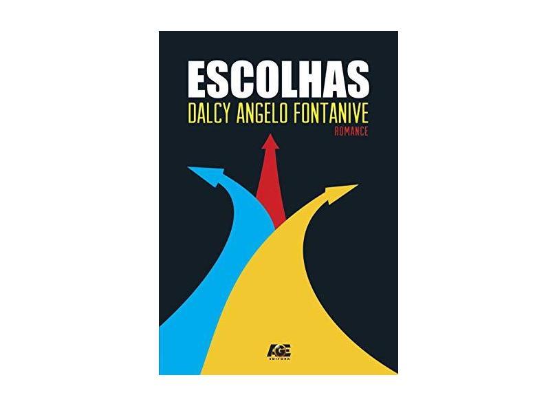 Escolhas - Dalcy Angelo Fontanive - 9788583433941