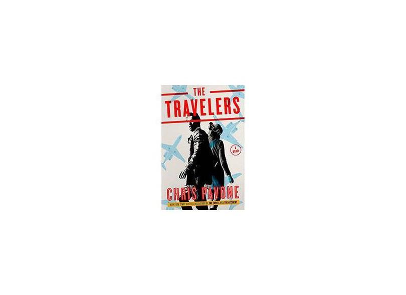 "The Travelers - ""pavone, Chris"" - 9780804189101"