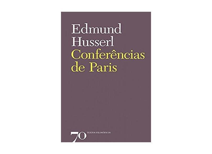 Conferências de Paris - Edmund Husserl - 9789724420103