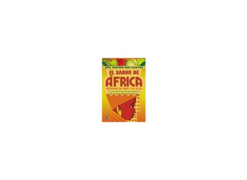 El Sabor de África: Histórias que Aqui Y de Alla - Joel Rufino Dos Santos - 9788526008236
