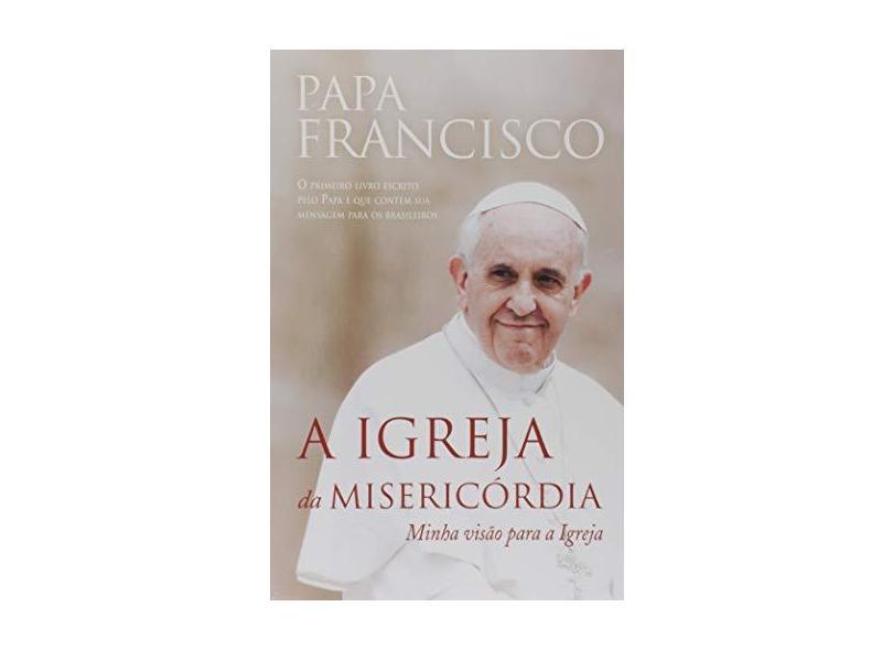 A Igreja da Misericórdia - Vários Autores - 9788565530934