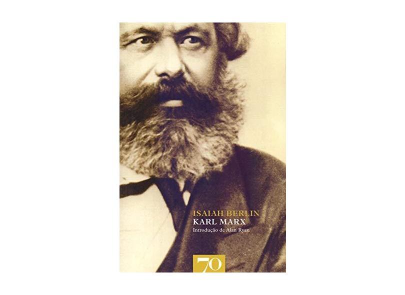 Karl Marx - Isaiah Berlin - 9789724418155
