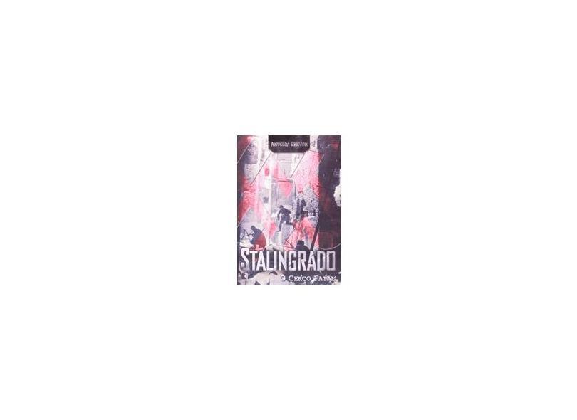 Stalingrado - O Cerco Fatal - Beevor, Antony - 9788501058058