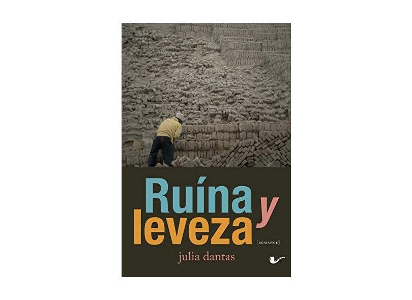 Ruína Y Leveza - Dantas, Julia - 9788561249533