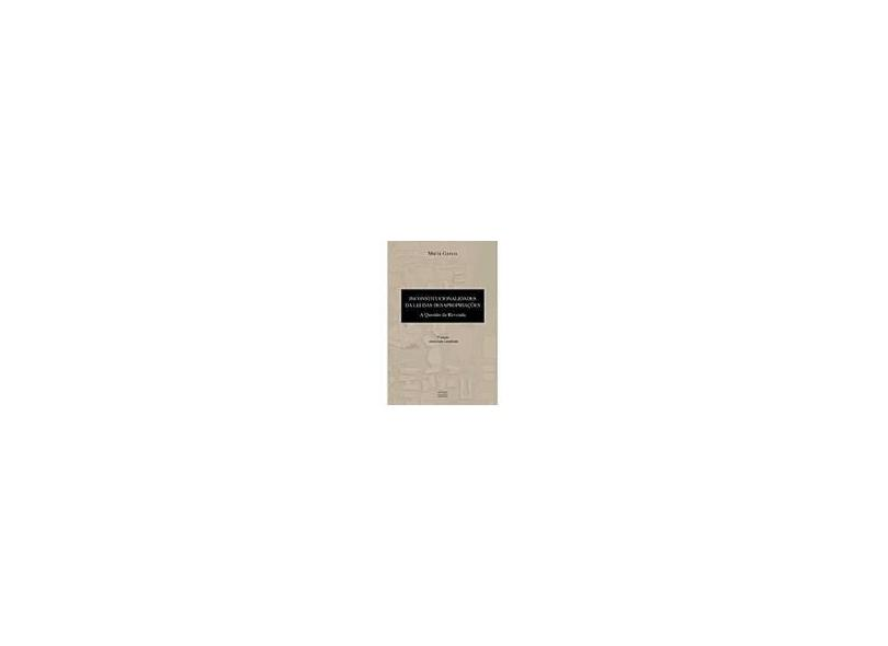 Inconstitucionalidades Da Lei Das Desapropriacoes - Marcia Garcia - 9788530917135