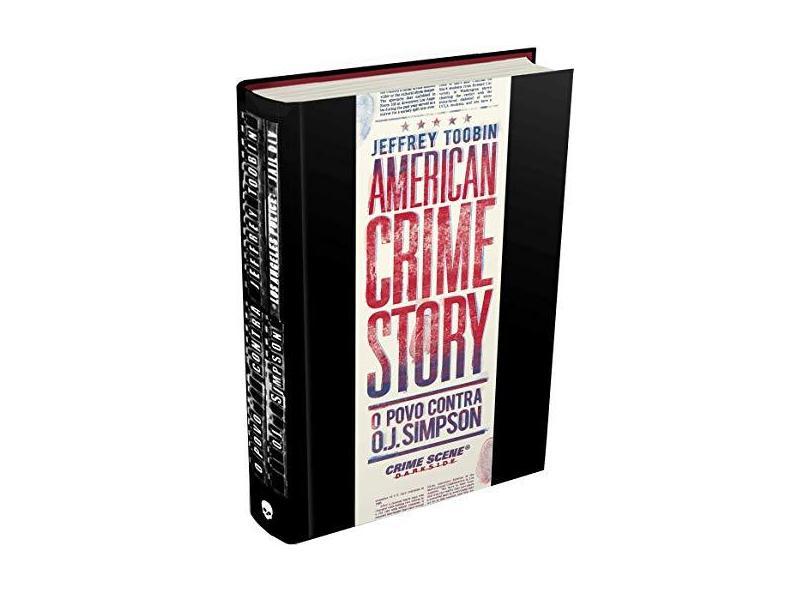 American Crime Story - o Povo Contra O.J. Simpson - Toobin, Jeffrey - 9788566636840