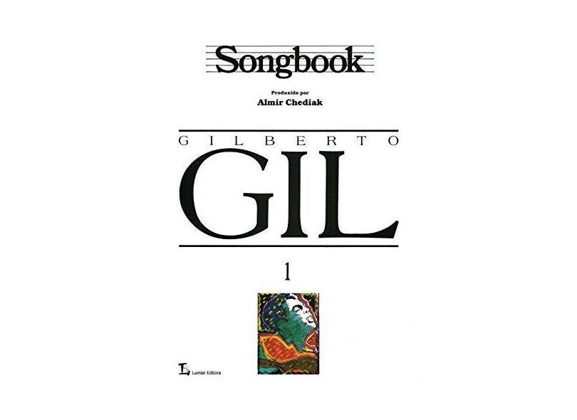 "Gilberto Gil Songbook, V.1 - ""chediak, Almir"" - 9788574072661"