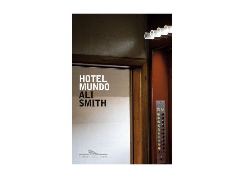 Hotel Mundo - Smith, Ali - 9788535915808