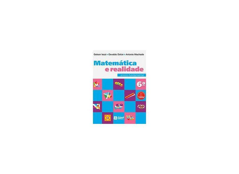 Matemática e Realidade: Ensino Fundamental - 6º Ano - Varios Autores - 9788535717402