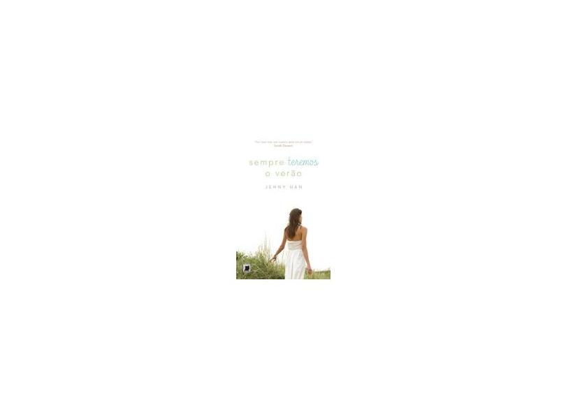 Sempre Teremos o Verão - Vol. 3 - Han, Jenny - 9788501094940