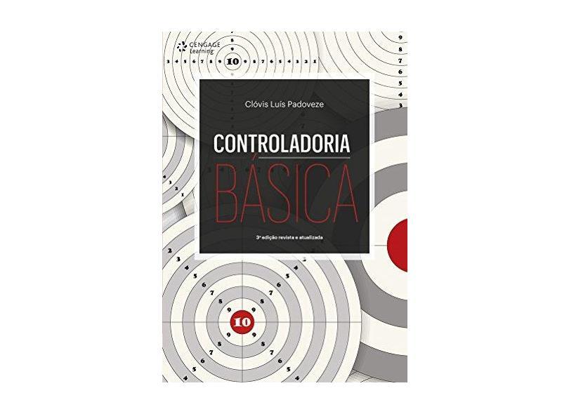 Controladoria Básica - Clóvis Luís Padoveze - 9788522125166