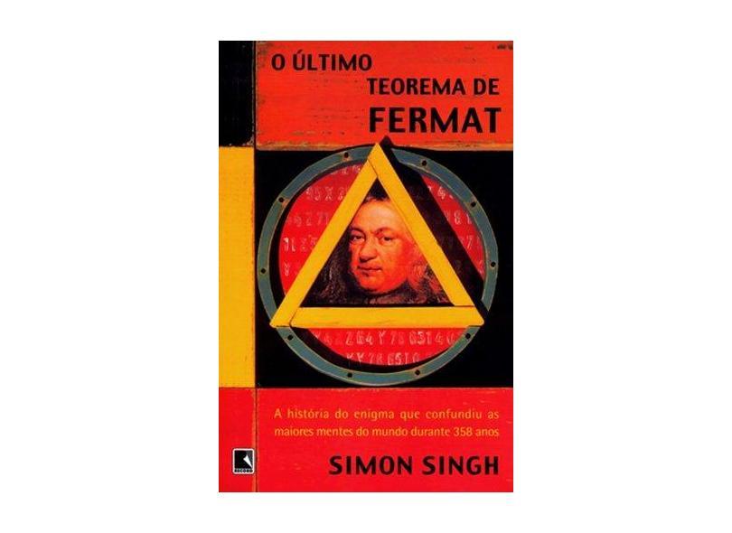 O Último Teorema De Fermat - Simon Singh - 9788501050069
