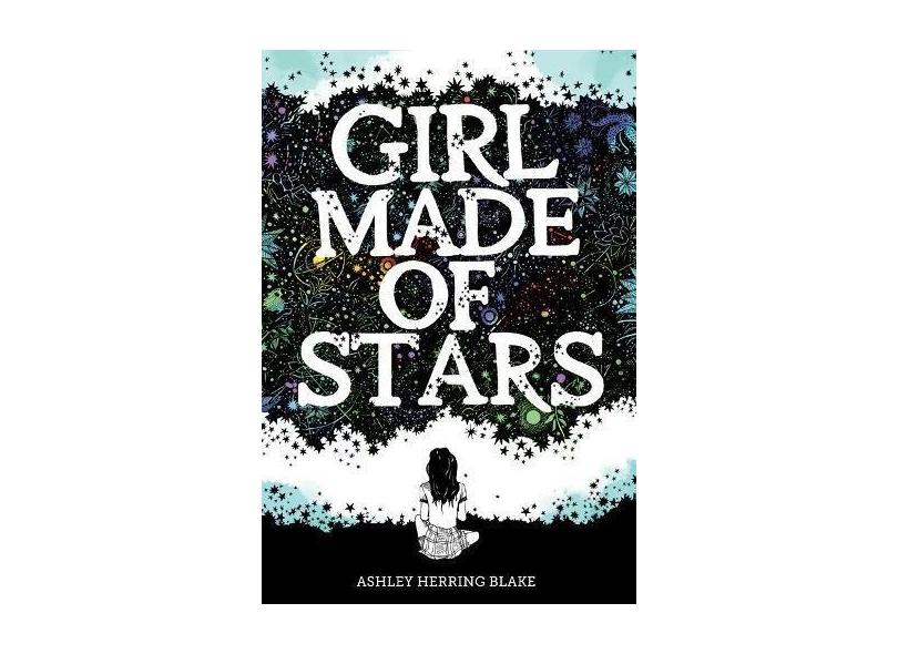 Girl Made Of Stars - Blake,ashley Herring - 9781328778239