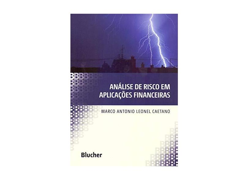 Análise de Risco Em Aplicações Financeiras - Leonel Caetano, Marco Antonio - 9788521211440