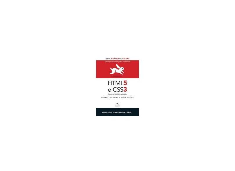 Html5 e Css3 - Guia Prático e Visual - Hyslop, Bruce; Castro, Elizabeth - 9788576088035