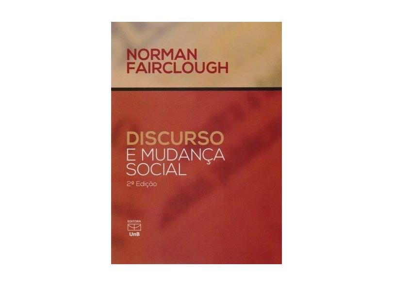 Discurso e Mudança Social - Norman Fairclough - 9788523011833
