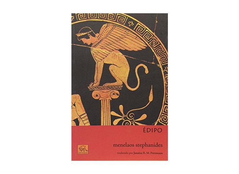 Édipo - Coleção Mitologia Helênica - Menelaos Stephanides - 9788578760335
