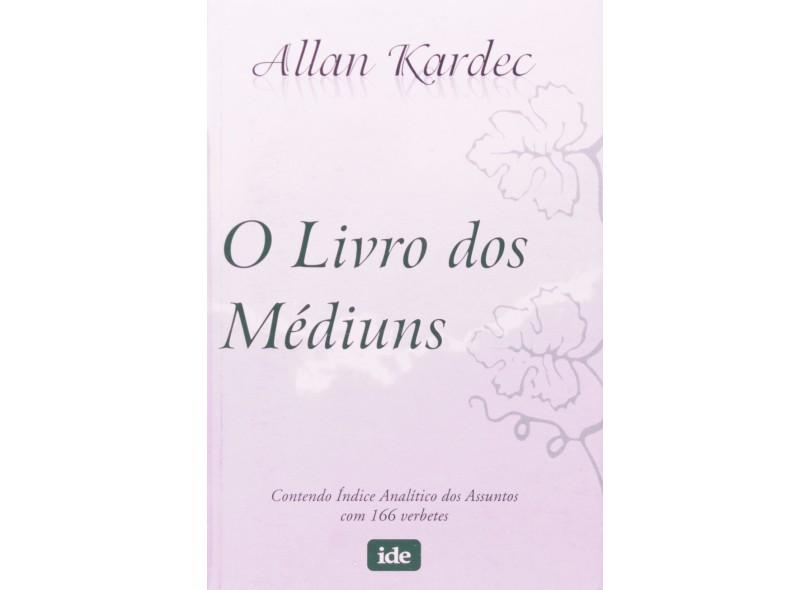 O Livro dos Médiuns - Bolso - Kardec, Allan - 9788573413939