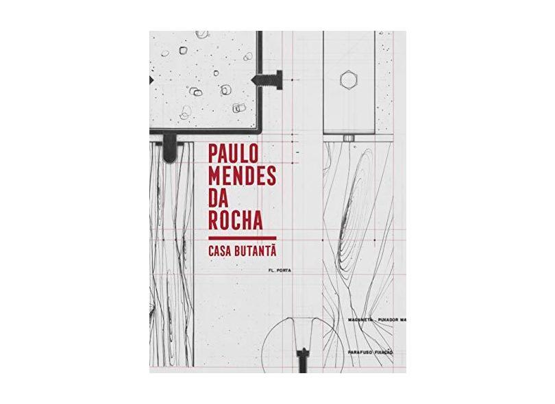 Casa Butantã: Paulo Mendes da Rocha - Catherine Otondo - 9788592886134