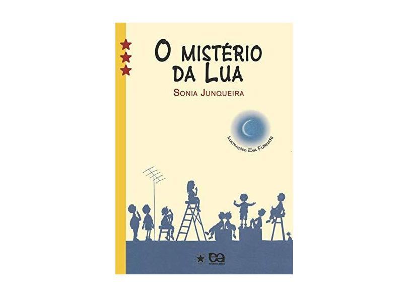 O Mistério da Lua - Col. Estrelinha III - Junqueira, Sonia - 9788508111312