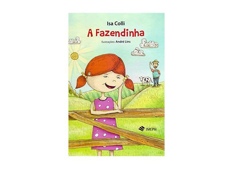 Fazendinha, A - Isa Colli - 9788579743375