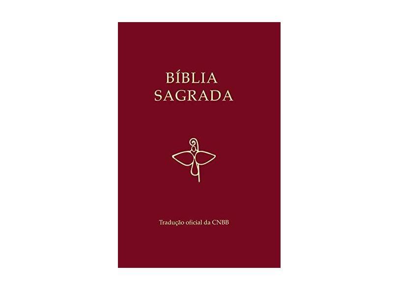 Bíblia Sagrada - Tradução Oficial da CNBB 2018 - Vários Autores - 9788579726965