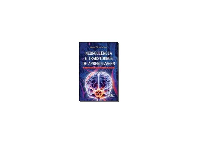 Neurociência e Transtornos de Aprendizagem - Relvas, Marta Pires - 9788588081833