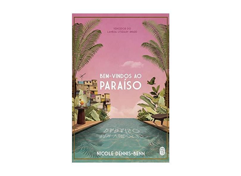 Bem-Vindos Ao Paraíso - Dennis-benn,nicole - 9788592795337