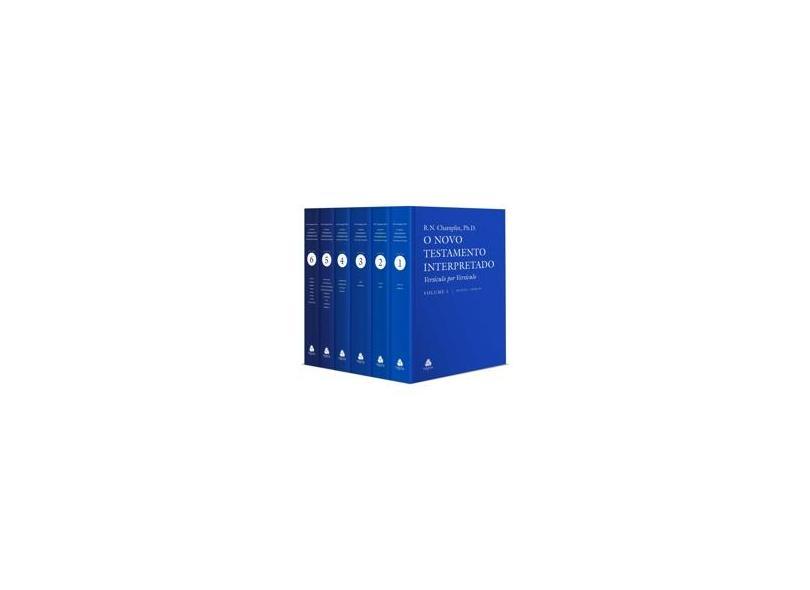 Novo testamento Interpretado, O - 6 Volumes - Russel Norman Champlin - 9788588234321