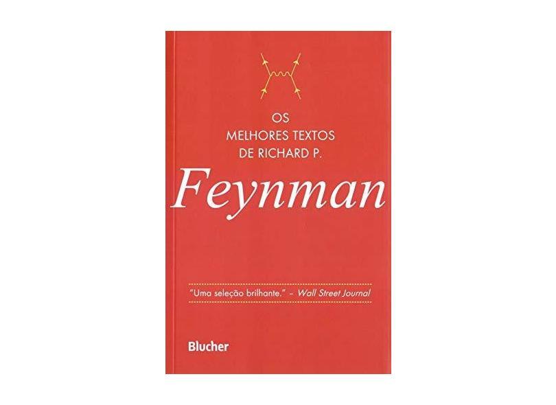 Os Melhores Textos de Richard P. Feynman - Robbins, Jeffrey - 9788521209393