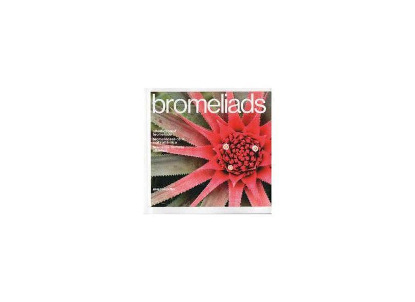 Bromélias Da Mata Atlântica - Piffer, Marcos - 9788593962004