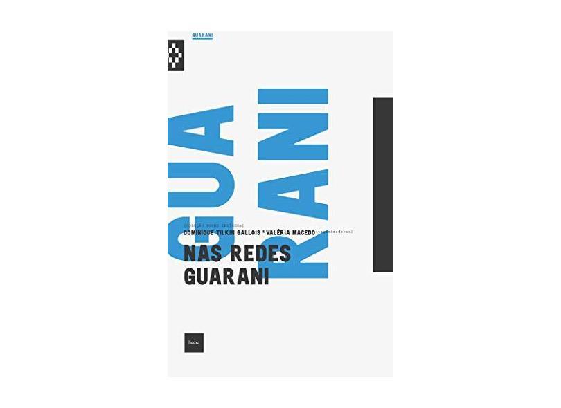 Nas Redes Guarani - Dominique Tilkin-gallois - 9788577155248