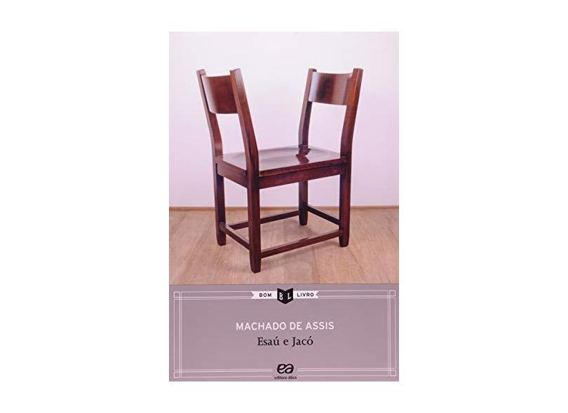 Esaú e Jaco - 13ª Ed. 2011 - Col. Bom Livro - Assis, Machado De - 9788508131914