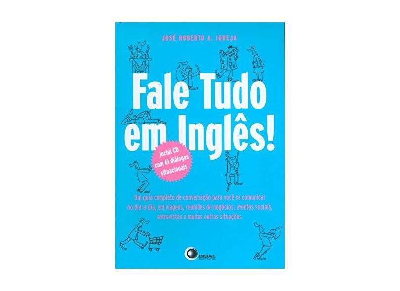 Fale Tudo em Inglês - Jose Roberto A. Igreja - 9788589533775