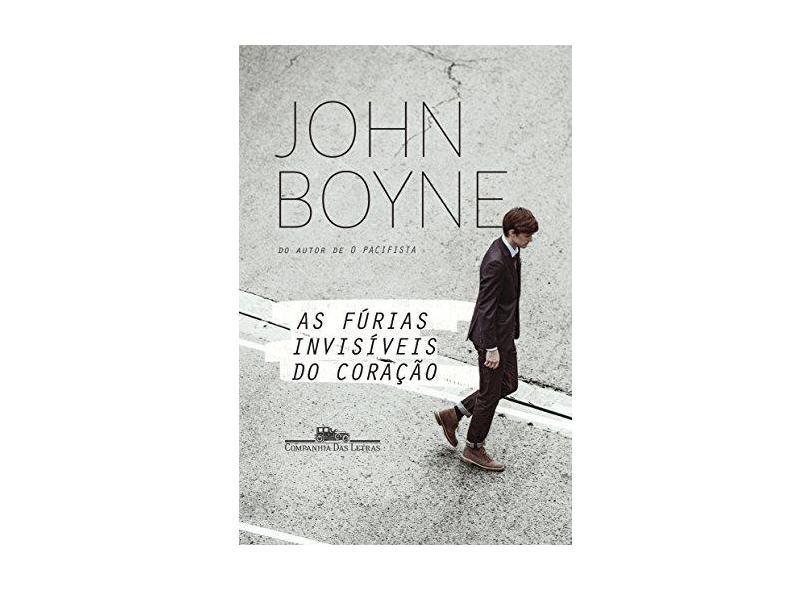 As Fúrias Invisíveis Do Coração - Boyne, John - 9788535929775