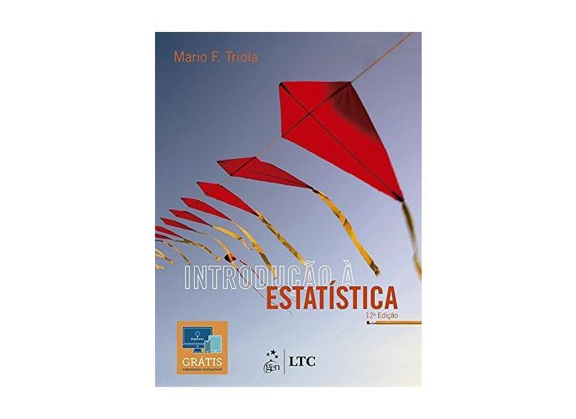 Introdução à Estatística - Mario F. Triola - 9788521633747