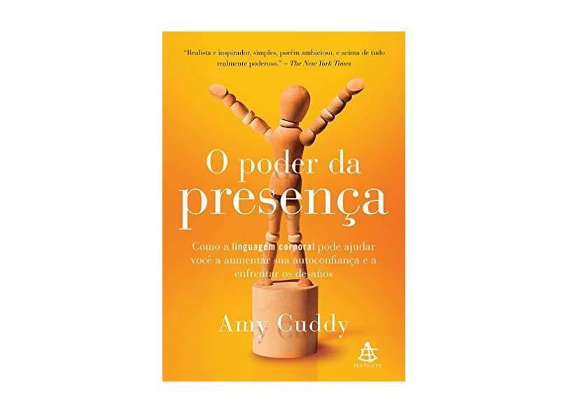 O Poder da Presença - Cuddy, Amy; - 9788543103907