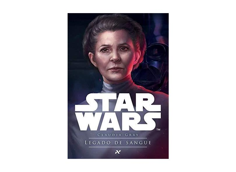 Star Wars. Legado de Sangue - Claudia Gray - 9788576573722
